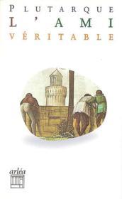 Ami Veritable (L') - Couverture - Format classique