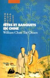 Fêtes et les banquets en Chine - Couverture - Format classique