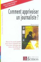 Comment apprivoiser un journaliste - Intérieur - Format classique