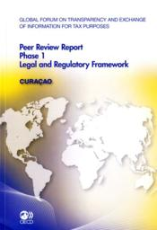 Vente livre :  Global forum on transparency and exchange of information for tax purposes ; peer reviews phase 1, legal and regulatory framework  - Collectif