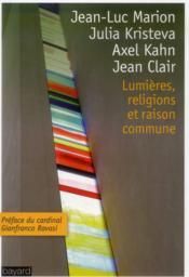Lumières, religions et raison commune - Couverture - Format classique