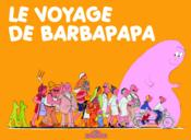 BARBAPAPA ; le voyage de Barbapapa - Couverture - Format classique