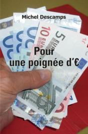Pour Une Poignee D'Euros - Couverture - Format classique