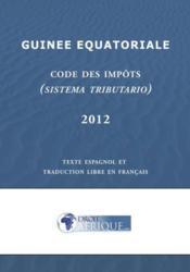 Guinee equatoriale, code des impots 2012 - Couverture - Format classique