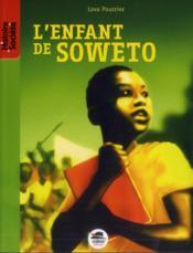 L'enfant de Soweto - Couverture - Format classique