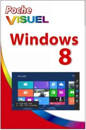 Vente livre :  Windows 8  - Paul Mcfedries