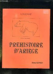 PREHISTOIRE D ARIEGE. 3em EDITION. - Couverture - Format classique