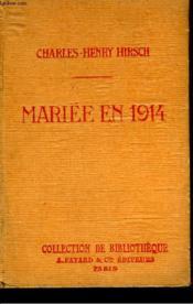 Mariee En 1914. Collection De Bibliotheque N° 35. - Couverture - Format classique