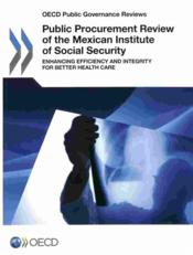 Vente livre :  Public procurement review of the mexican institute of social security  - Ocde