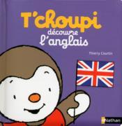 T'choupi ; découvre l'anglais - Couverture - Format classique