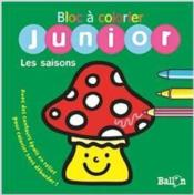 Vente  Bloc à colorier junior ; les saisons  - Collectif