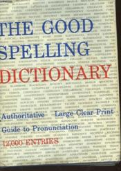 The Good Spelling Dictionary - Couverture - Format classique