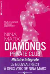 Vente  Diamonds ; private club  - Nina Marx