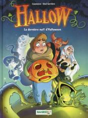 Hallow t.1  - Christophe Cazenove - Ood Serriere