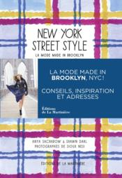 Vente livre :  New York street style ; la mode made in Brooklyn  - Dahl/Nesi/Sacharow