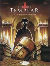 Vente livre :  The last templar t.2 ; the knight in the crypt  - Miguel De Lalor Imbiriba - Raymond Khoury