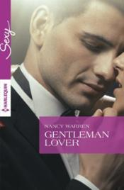Vente livre :  Gentleman lover  - Nancy Warren