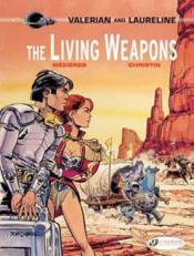 Vente livre :  Valerian T.14 ; the leaving weapons  - Jean-Claude Mezieres - Pierre Christin