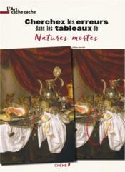 Vente livre :  L'ART CACHE-CACHE ; natures mortes  - Collectif