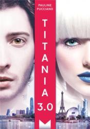 Titania 3.0 - Couverture - Format classique