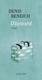 Vente livre :  D'accord  - Denis Beneich
