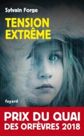 Vente  Tension extrême  - Collectif - Sylvain Forge
