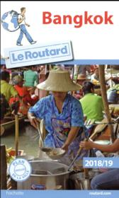 Vente  Guide du Routard ; Bangkok (édition 2018/2019)  - Collectif Hachette