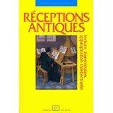 Réceptions antiques ; lecture, transmission, appropriation intellectuelle - Couverture - Format classique