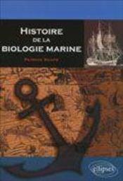 Histoire De La Biologie Marine - Intérieur - Format classique