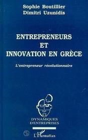 Entrepreneurs Et Innovation En Grece ; L'Entrepreneur Revolutionnaire - Intérieur - Format classique