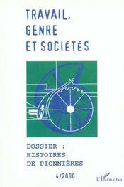 Travail Genre Et Societes T.4 ; Histoires De Pionnières - Intérieur - Format classique