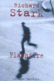 Flashfire  - Richard Stark