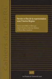 Savoirs et fins de la representation sous ancien regime - Couverture - Format classique