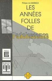 Les Annees Folles De L'Adolescence - Couverture - Format classique