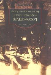 Locomotives (1904-1930) t.2 ; les photographies fleury - Couverture - Format classique