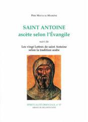 Saint Antoine Ascete Selon L'Evangile - Couverture - Format classique