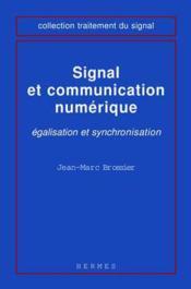 Signal et communication numerique egalisation et synchronisation coll traitement du signal - Couverture - Format classique