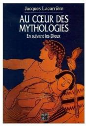 Au Coeur Des Mythologies - En Suivant Les Dieux - Couverture - Format classique