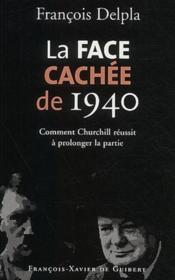 Face Cachee De 1940 - Couverture - Format classique