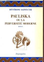 Pauliska ou la perversite moderne - Couverture - Format classique