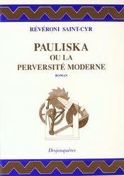 Pauliska ou la perversite moderne - Intérieur - Format classique
