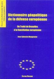 Dictionnaire Geopolitique De La Defense Europeenne - Intérieur - Format classique
