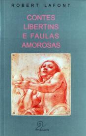 Contes Libertins ; Faules Amorosas - Couverture - Format classique