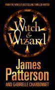 Vente livre :  Witch and wizard t.1  - James Patterson - Gabrielle Charbonnet