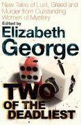 Vente livre :  TWO OF THE DEADLIEST  - Elizabeth George