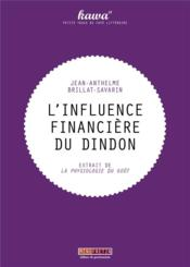 Vente  L'influence financière du dindon  - Jean Anthelme Brillat-Savarin