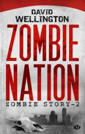 Vente livre :  Zombie story T.2 ; zombie nation  - David Wellington