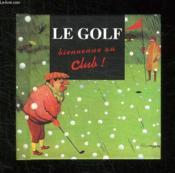 Miniatures ; le golf ; bienvenue au club - Couverture - Format classique