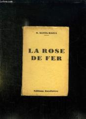 La Rose De Fer. - Couverture - Format classique