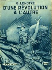 D'Une Revolution A L'Autre. Collection : Hier Et Aujourd'Hui. - Couverture - Format classique